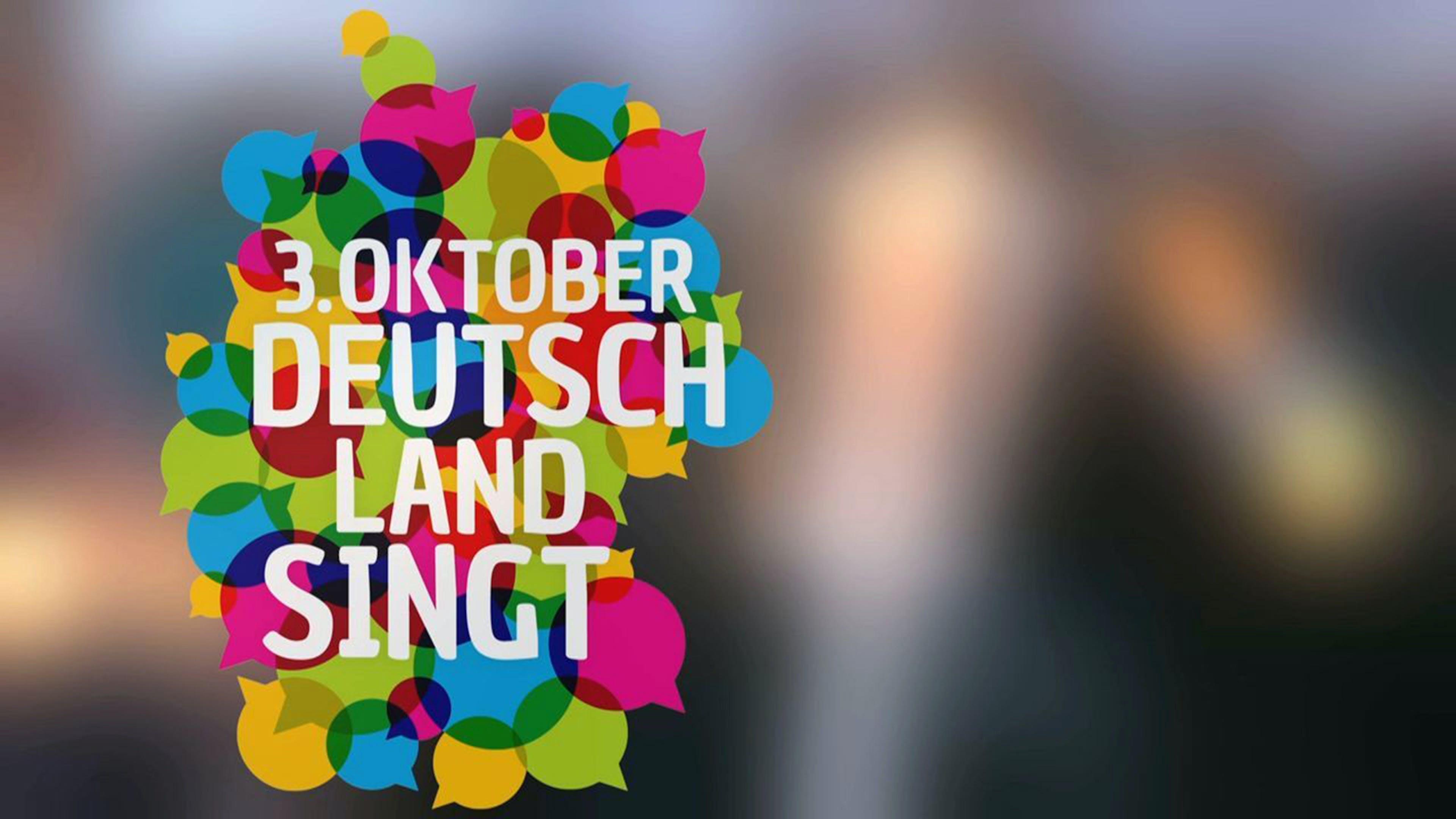 3. Oktober - Deutschland singt