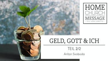Geld, Gott & Ich (2/2)